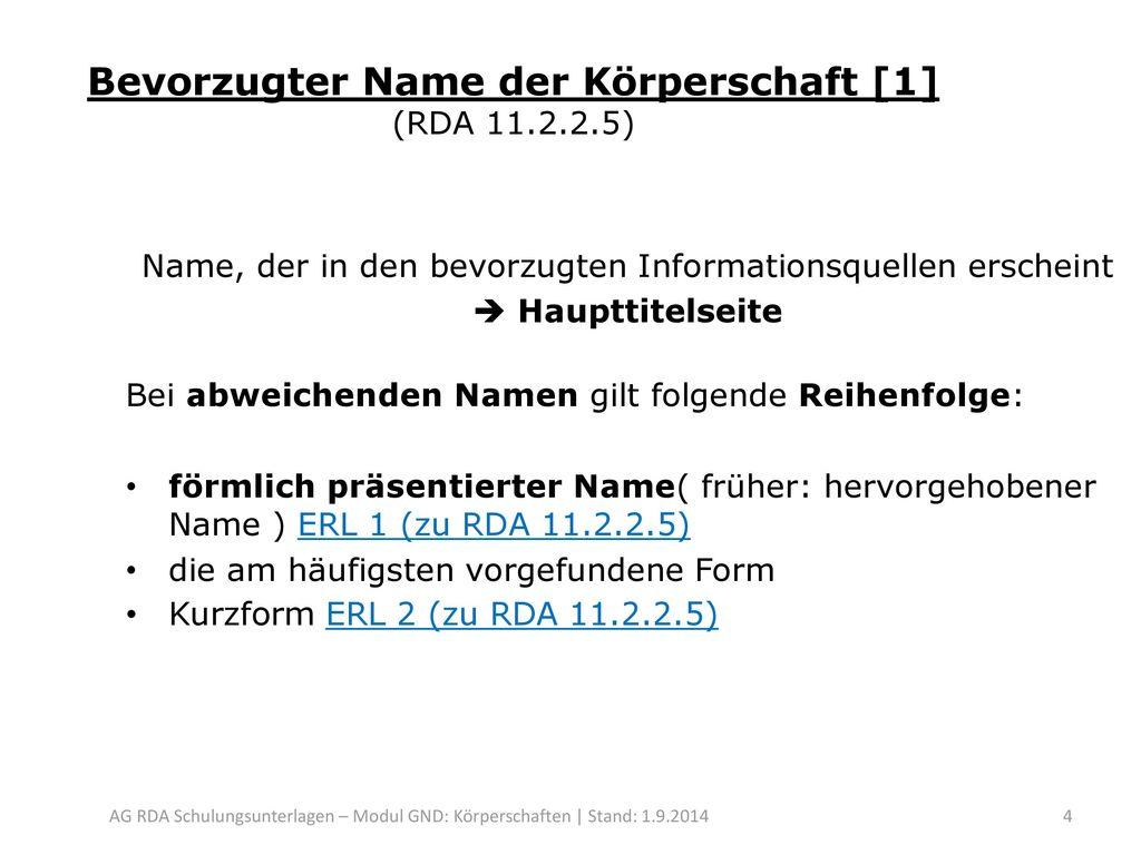 Bevorzugter Name der Körperschaft [1] (RDA 11.2.2.5)